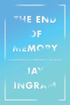 End of Memory - by Jay Ingram