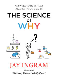 The Science of Why by Jay Ingram