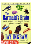 Jay Ingram Books - The Barmaid's Brain And Other Strange Tales From Science