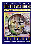Jay Ingram Brain Books - The Burning House