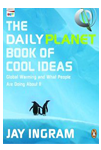 Jay Ingram Books - The Daily Planet Book Of Cool Ideas
