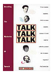 Jay Ingram Books - Talk Talk Talk: Decoding The Mysteries Of Speech
